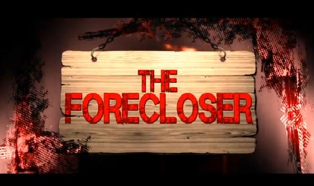 The Forecloser