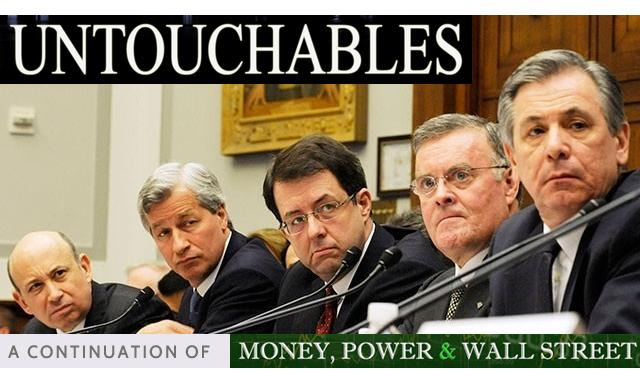 Untouchables - Money, Power & Wall Street